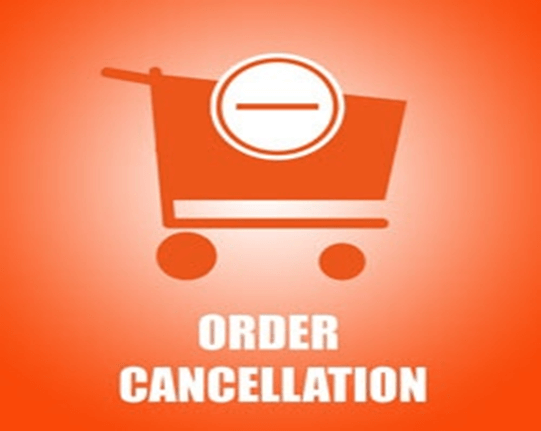 Cancellation of orde