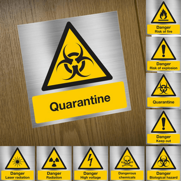 Quarantine warning sign