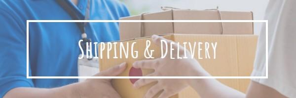 Shipping and Delivery